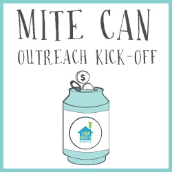 Mite Can Outreach Kick-Off