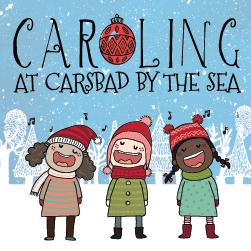 Caroling at Carlsbad By The Sea