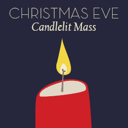 Christmas Eve Candlelit Mass