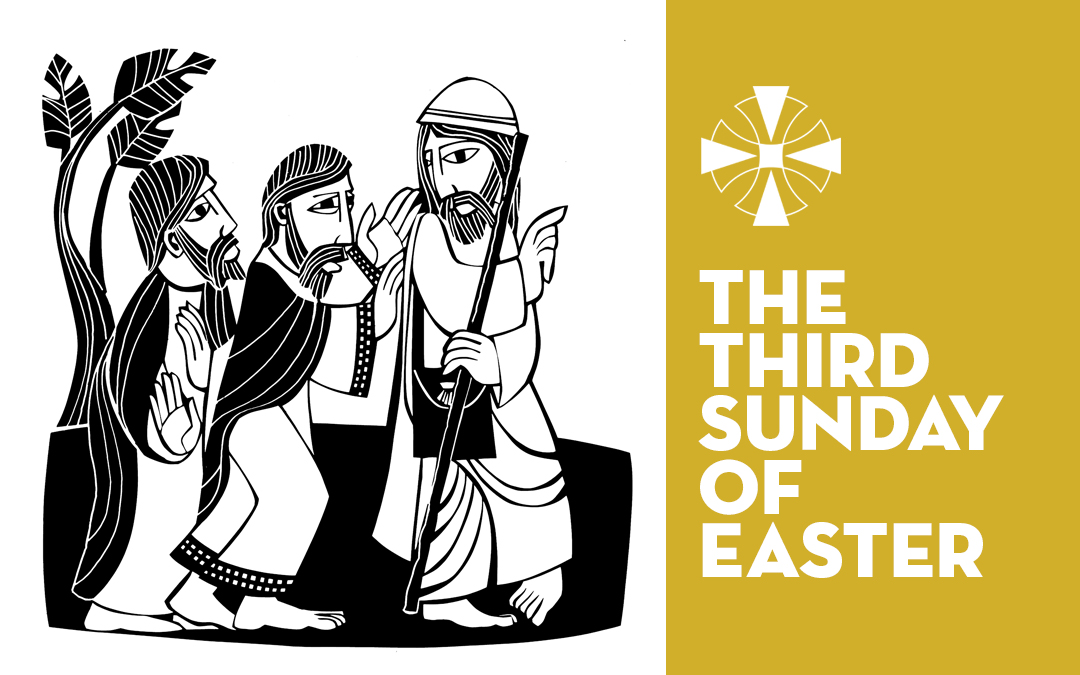 The Third Sunday of Easter