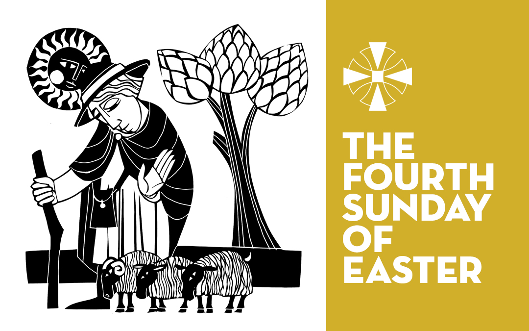 The Fourth Sunday of Easter