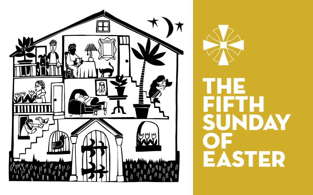 The Fifth Sunday of Easter