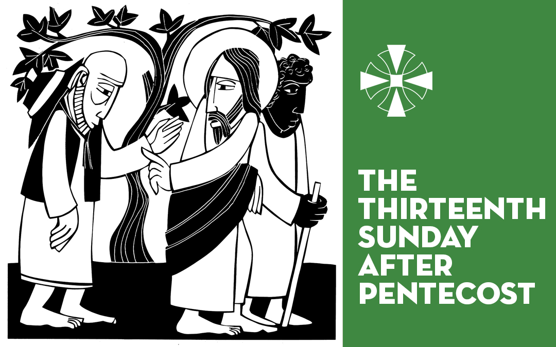 The Thirteenth Sunday after Pentecost