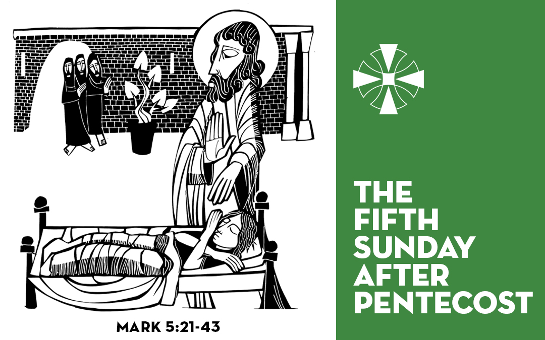 The Fifth Sunday after Pentecost